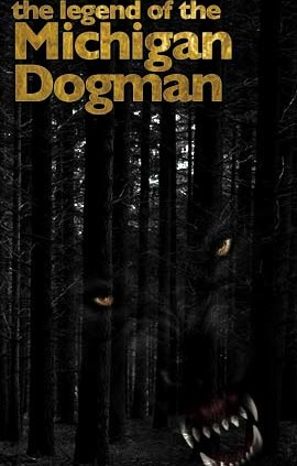 The Legend of the Michigan Dogman - Absolute Michigan