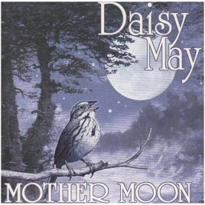 Daisy May Mother Moon